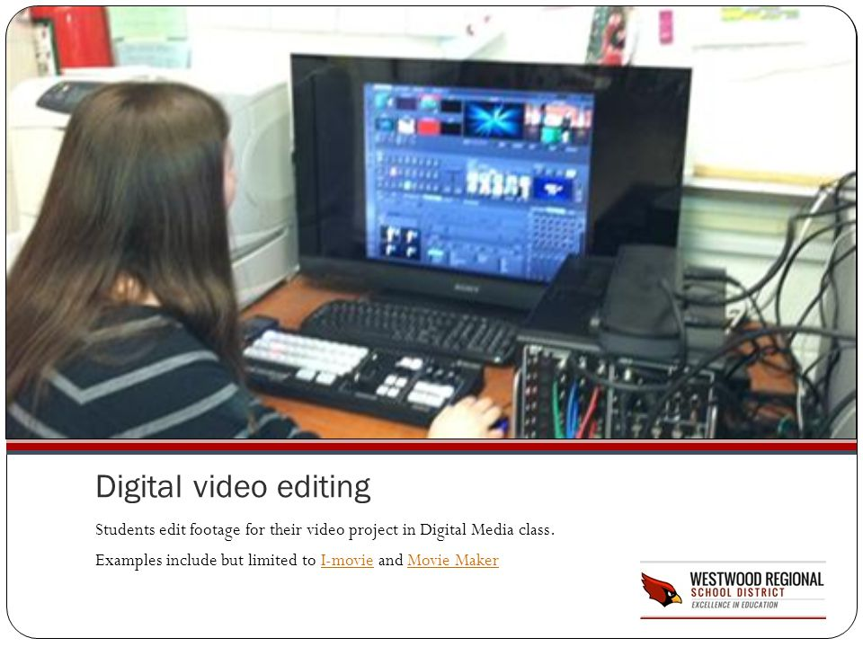 Digital video editing Students edit footage for their video project in Digital Media class.