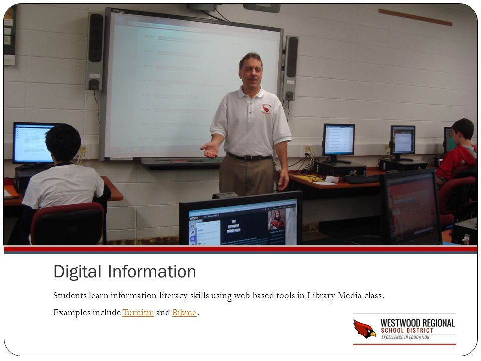 Digital Information Students learn information literacy skills using web based tools in Library Media class.