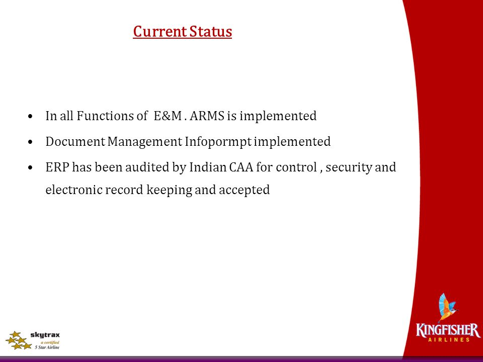 Current Status In all Functions of E&M . ARMS is implemented
