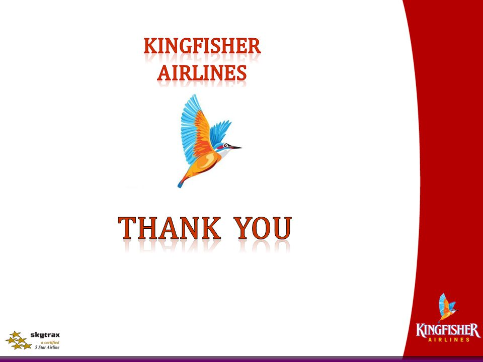 KINGFISHER AIRLINES Thank you