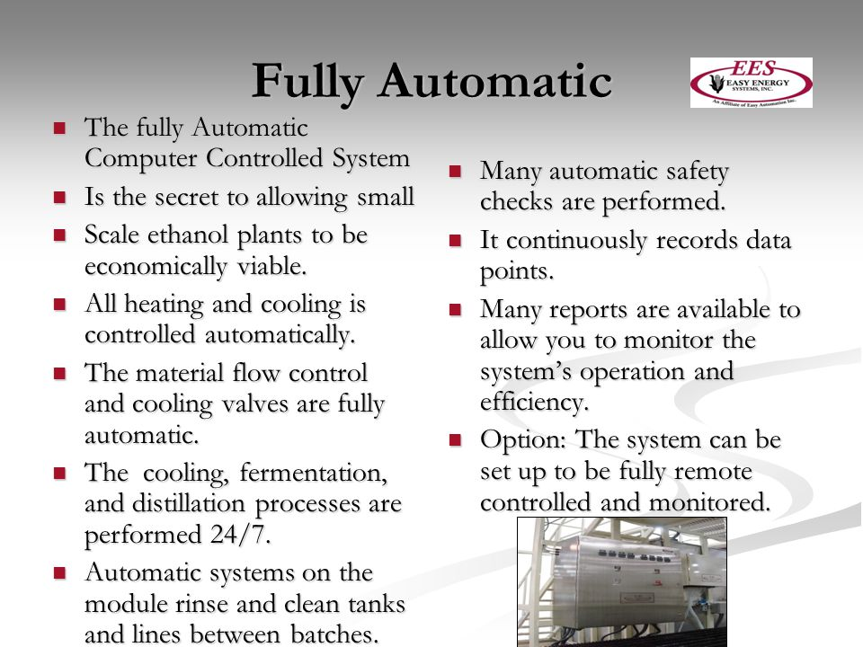 Fully Automatic The fully Automatic Computer Controlled System