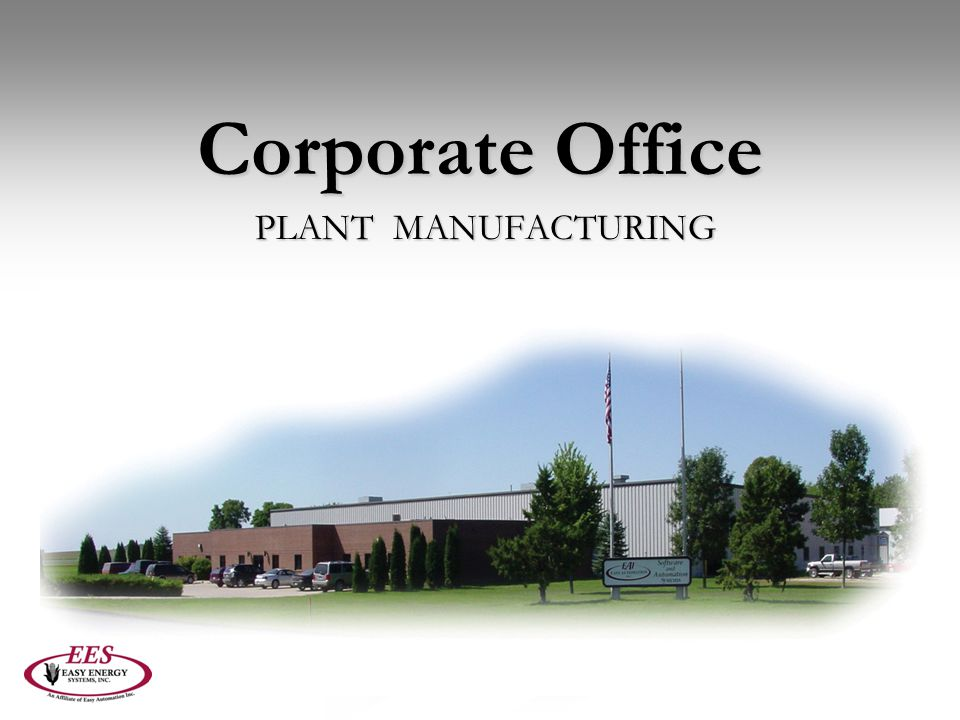 Corporate Office PLANT MANUFACTURING