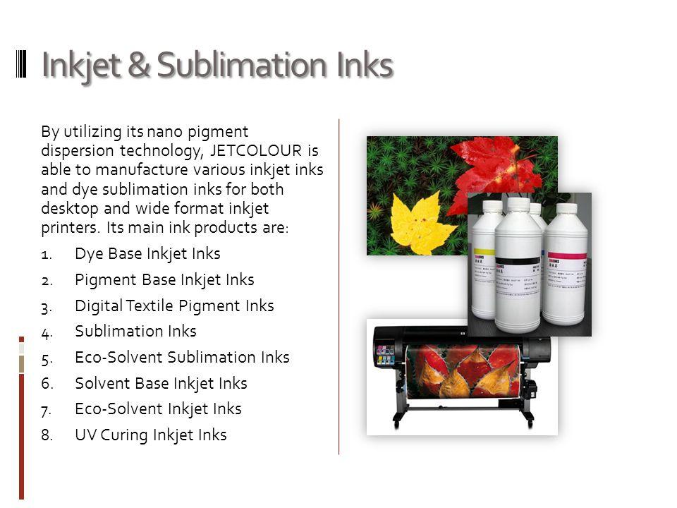 Inkjet & Sublimation Inks
