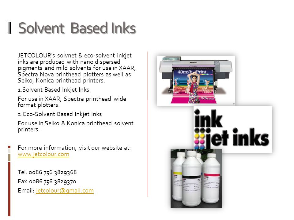 Solvent Based Inks