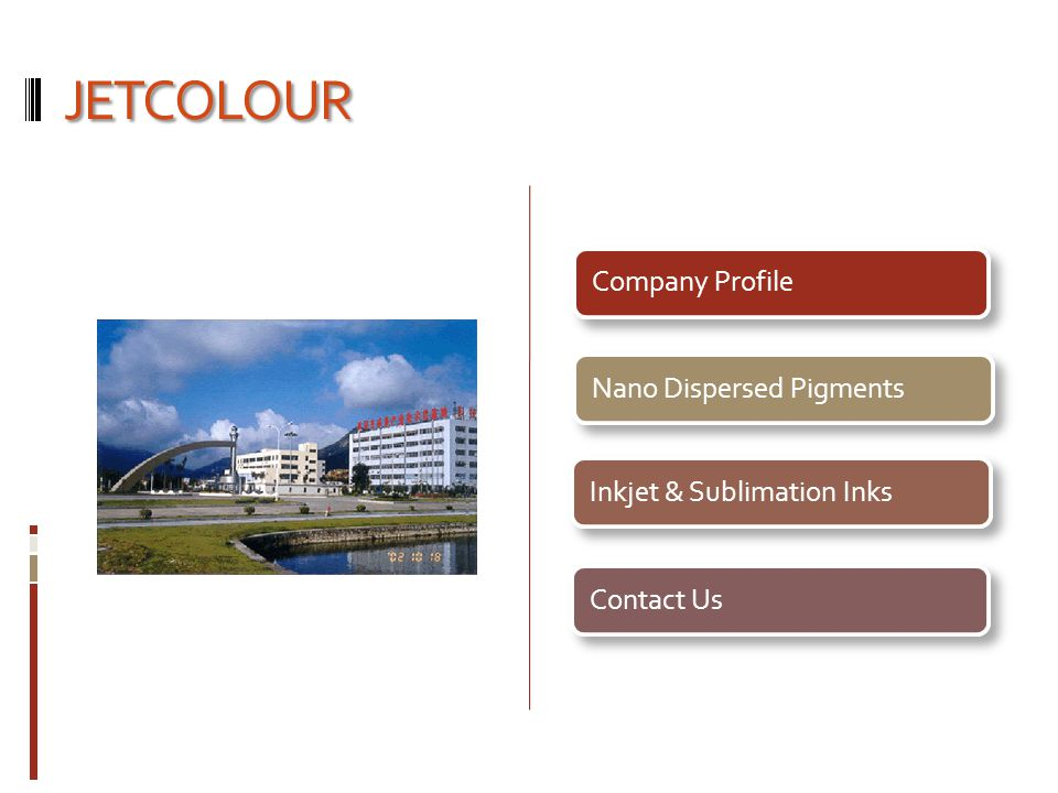 JETCOLOUR Company Profile Nano Dispersed Pigments