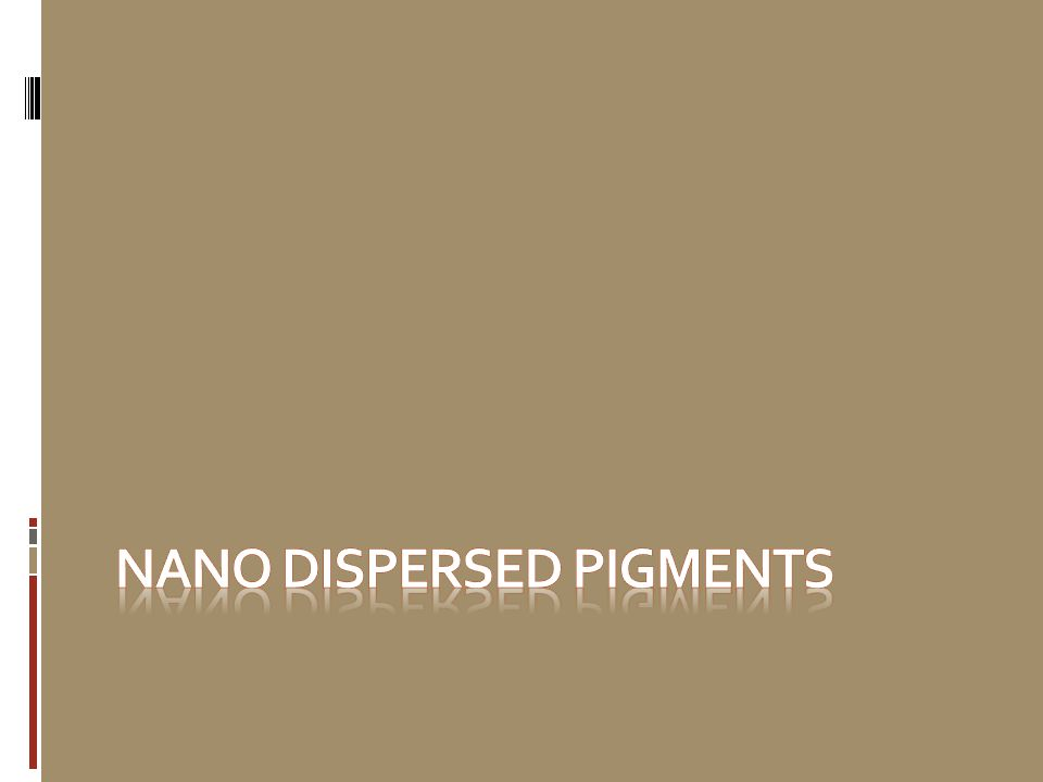 Nano dispersed pigments