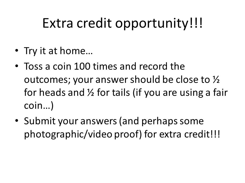 Extra credit opportunity!!!