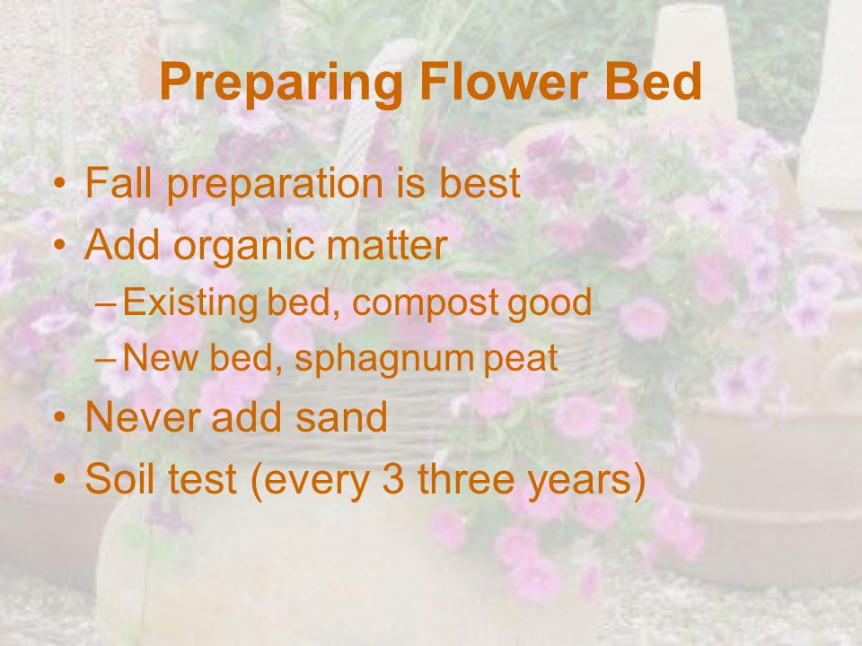 Preparing Flower Bed Fall preparation is best Add organic matter