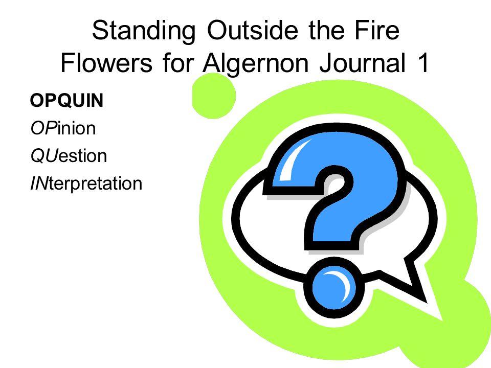Standing Outside the Fire Flowers for Algernon Journal 1