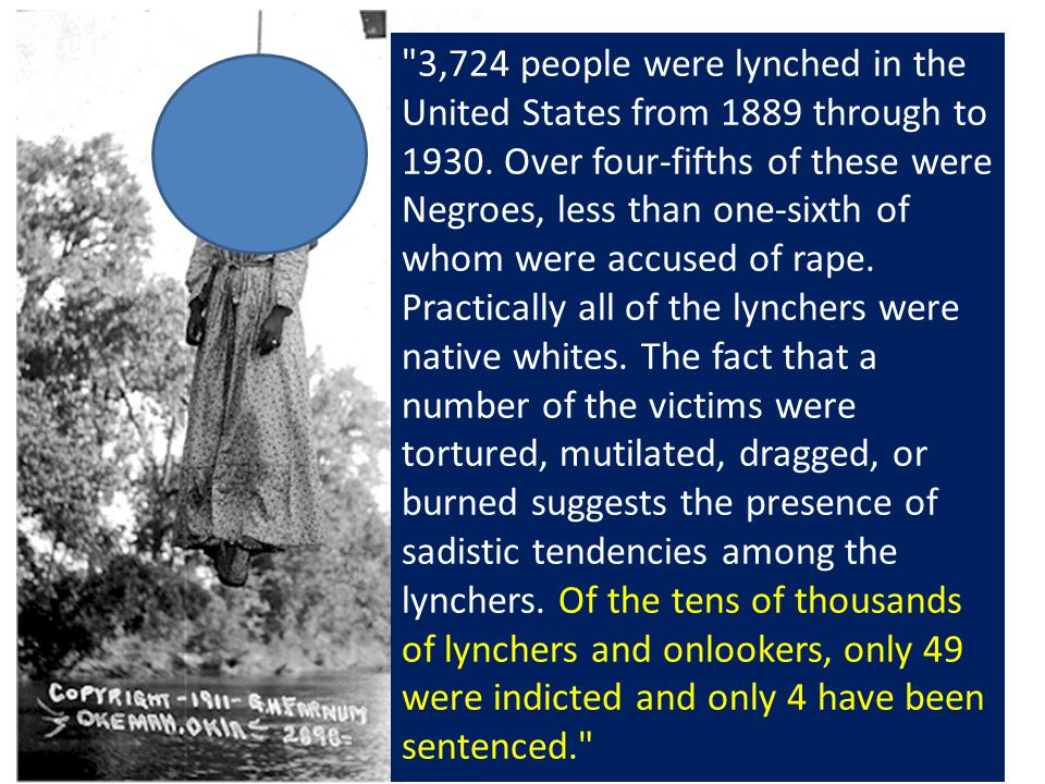 3,724 people were lynched in the United States from 1889 through to 1930.