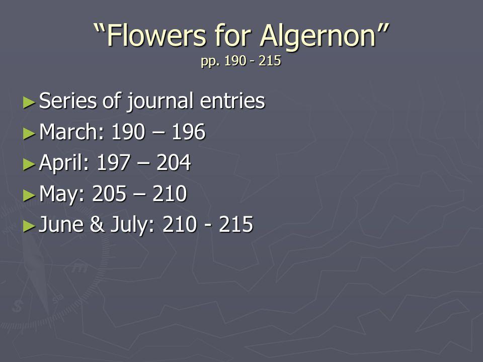 Flowers for Algernon pp. 190 - 215
