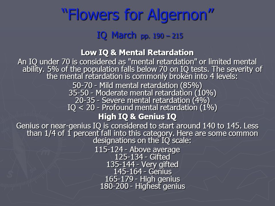 Flowers for Algernon IQ March pp. 190 – 215