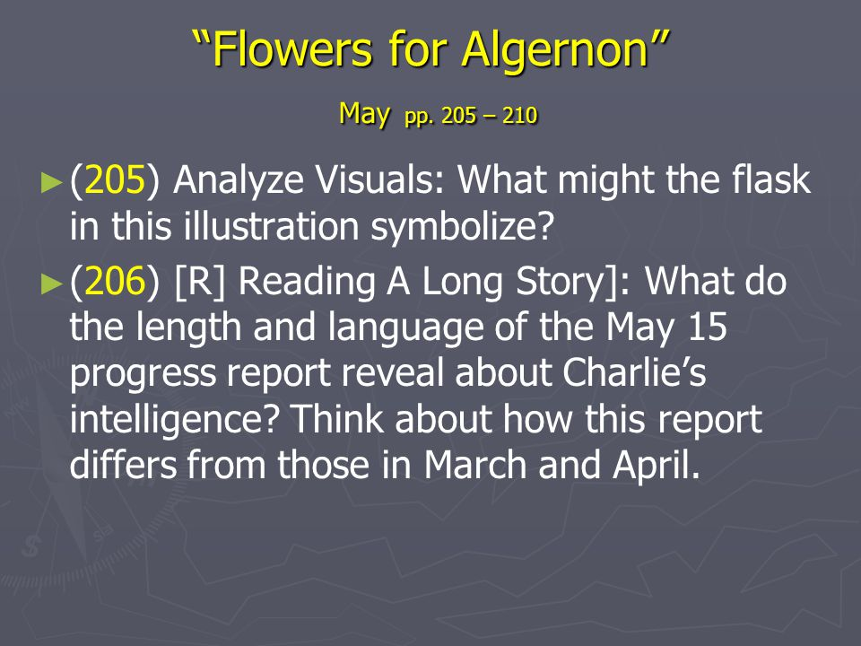 Flowers for Algernon May pp. 205 – 210