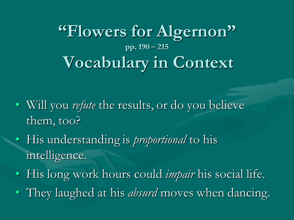 Flowers for Algernon pp. 190 – 215 Vocabulary in Context