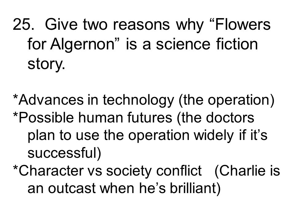 flowers for algernon comparing and Free essay: comparing and constrasting jack and algernon in this essay i will compare and contrast the characters of jack and algernon i will do this by.