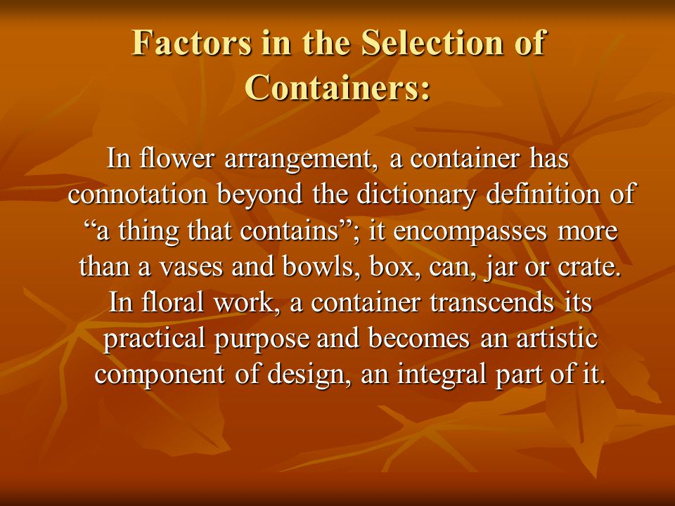 Factors in the Selection of Containers: