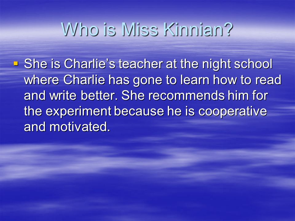 Who is Miss Kinnian