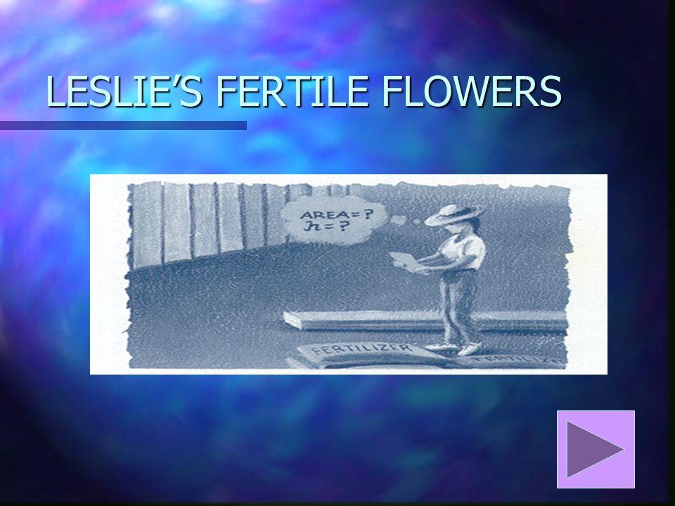 LESLIE'S FERTILE FLOWERS