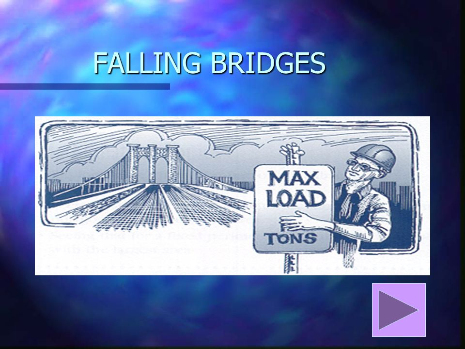 FALLING BRIDGES