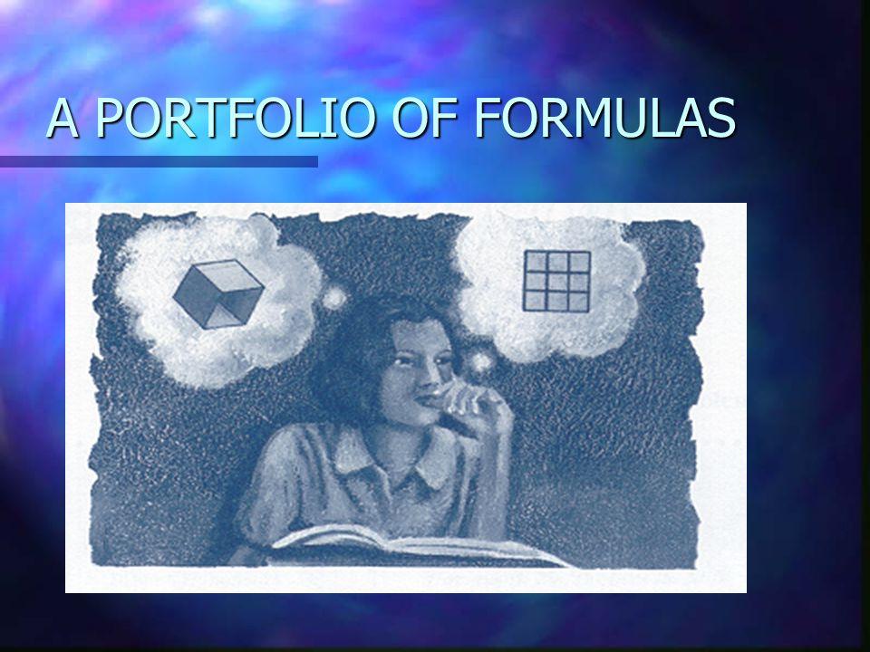 A PORTFOLIO OF FORMULAS