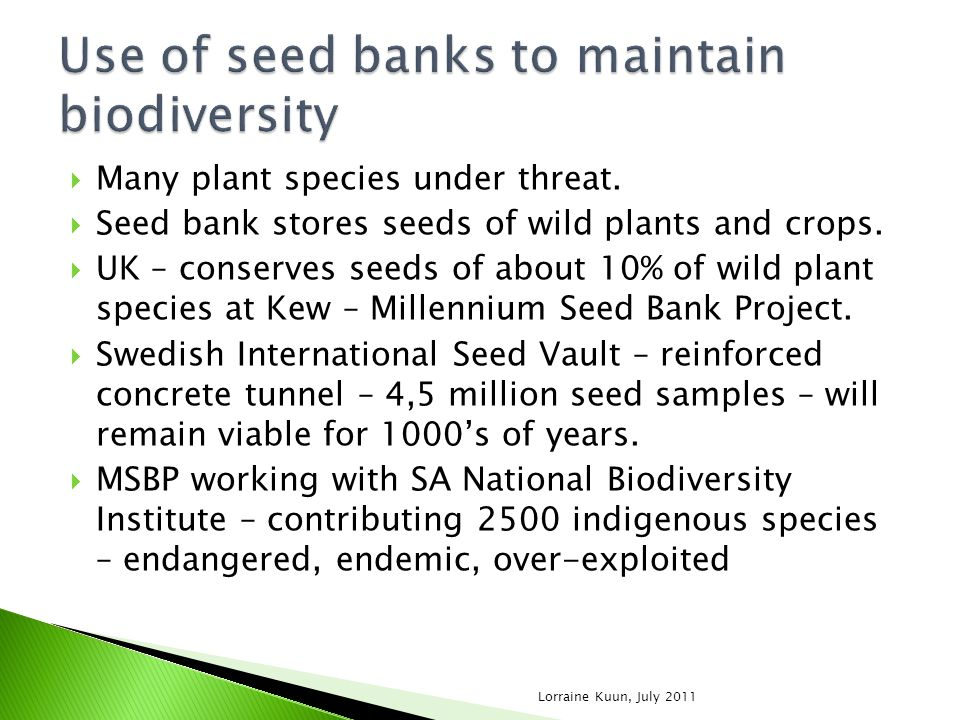 Use of seed banks to maintain biodiversity