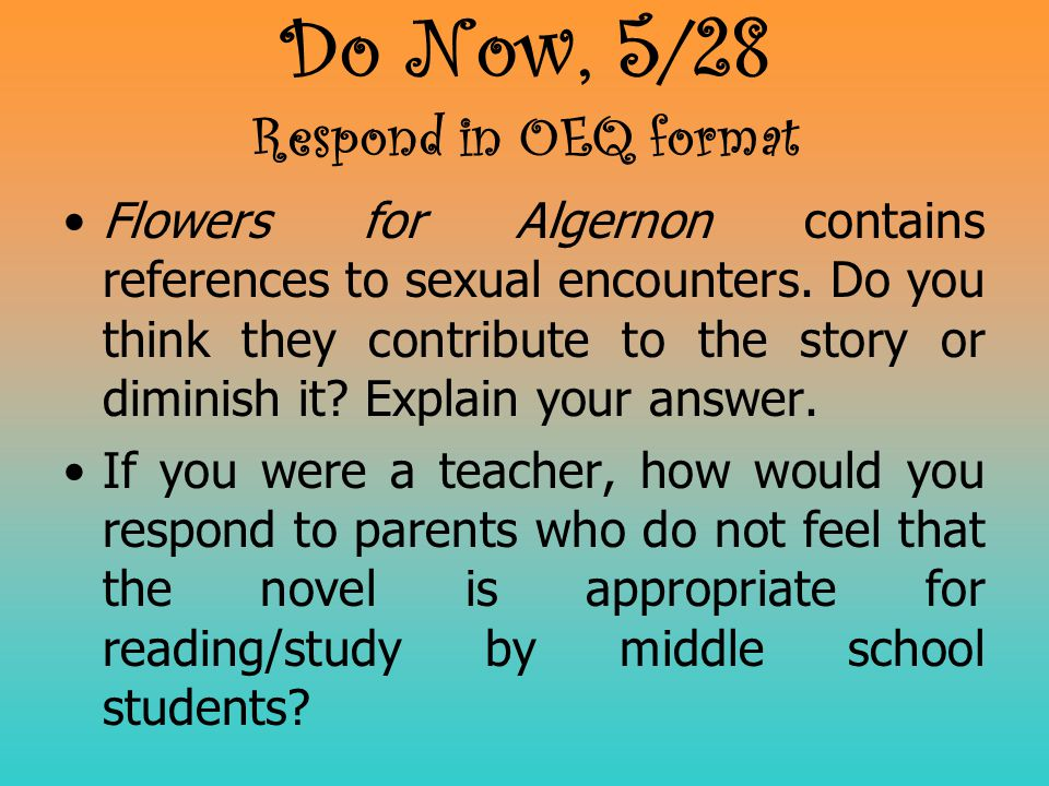Do Now, 5/28 Respond in OEQ format