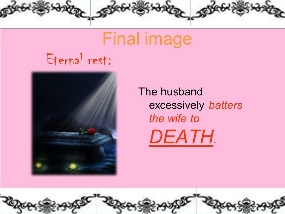 Final image Eternal rest: