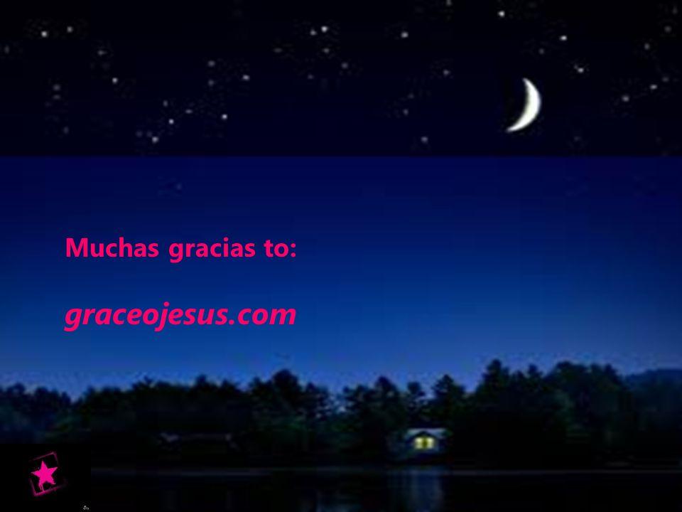 Muchas gracias to: graceojesus.com