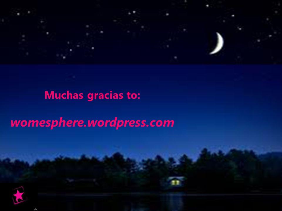 Muchas gracias to: womesphere.wordpress.com