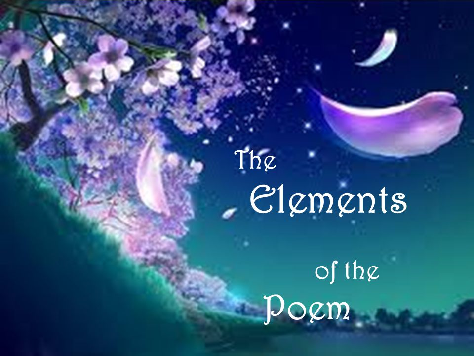 The Elements of the Poem