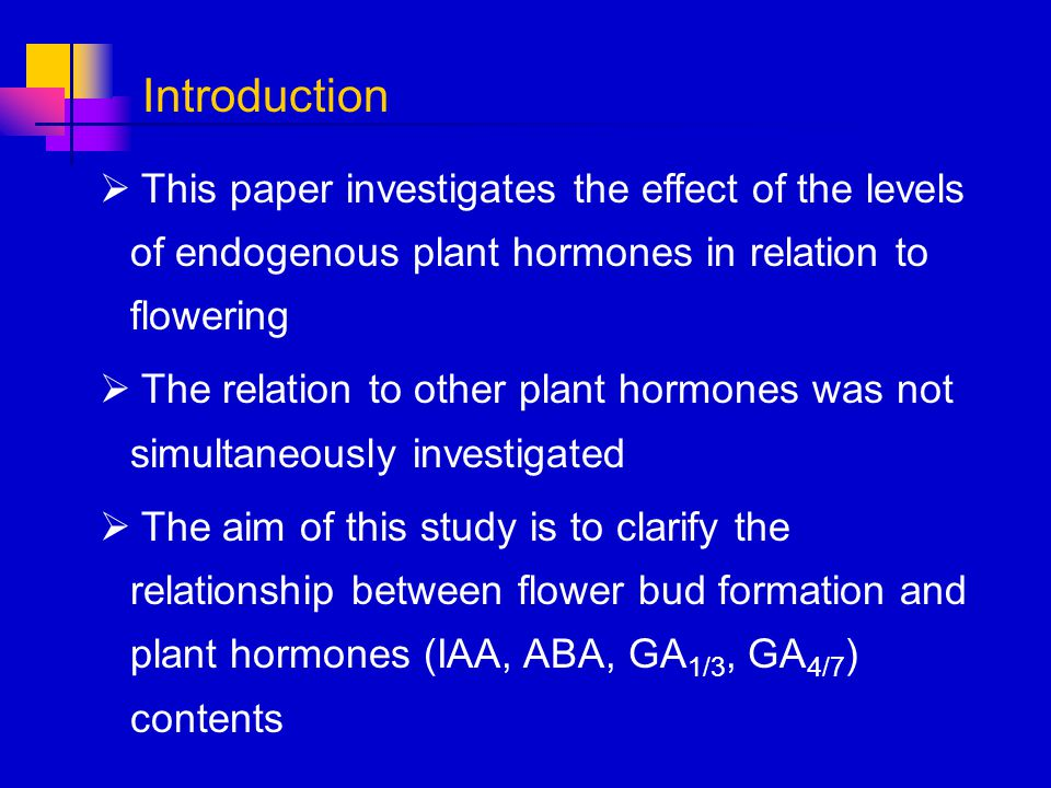 Introduction This paper investigates the effect of the levels of endogenous plant hormones in relation to flowering.