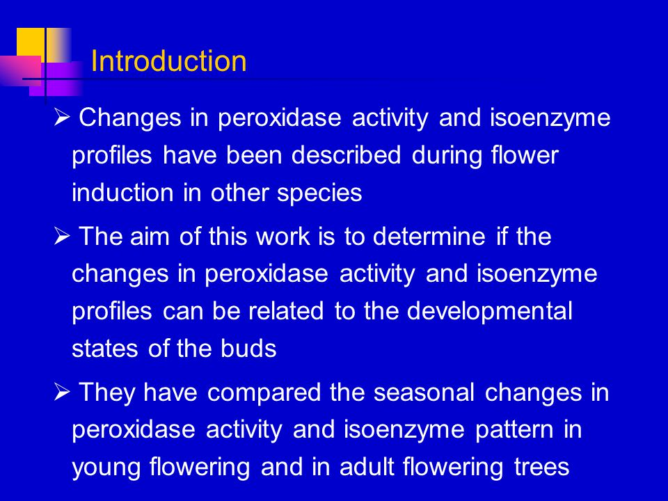 Introduction Changes in peroxidase activity and isoenzyme profiles have been described during flower induction in other species.