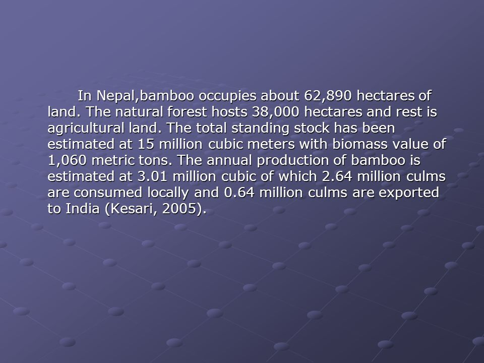 In Nepal,bamboo occupies about 62,890 hectares of land