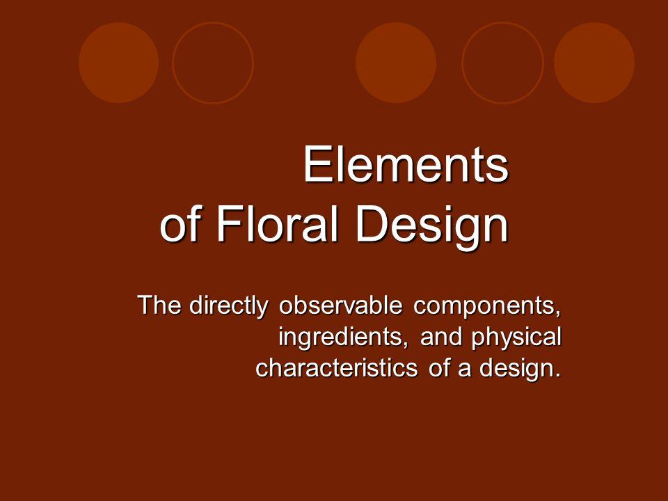 Elements of Floral Design