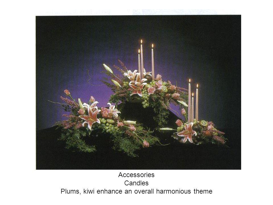 Plums, kiwi enhance an overall harmonious theme