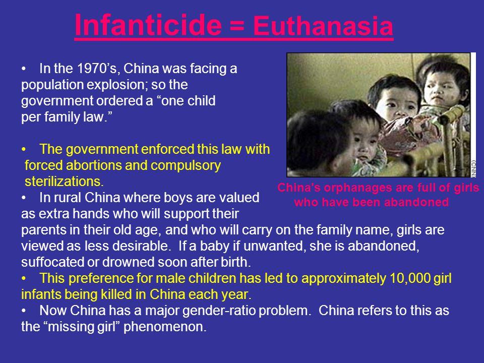 Infanticide = Euthanasia