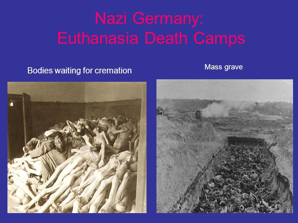 Nazi Germany: Euthanasia Death Camps