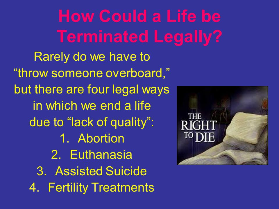 How Could a Life be Terminated Legally