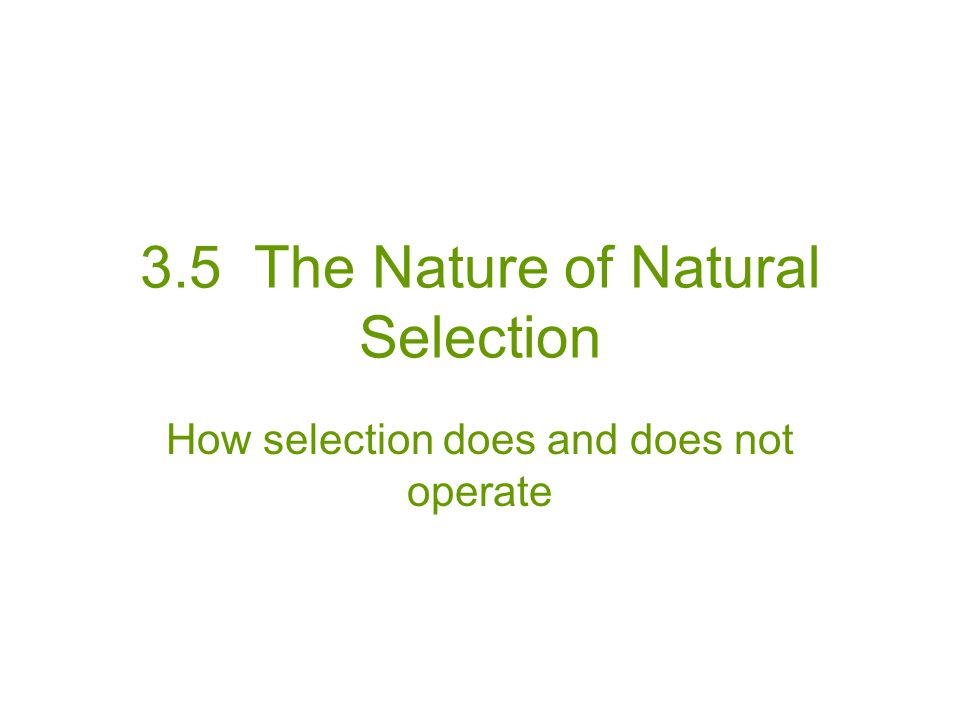 3.5 The Nature of Natural Selection