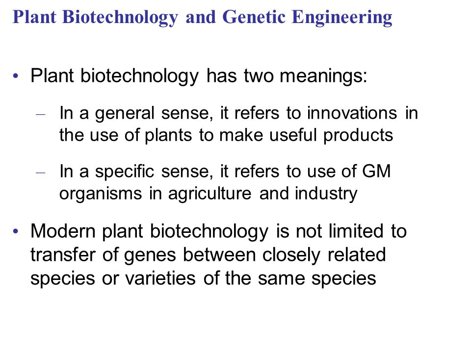 Plant Biotechnology and Genetic Engineering