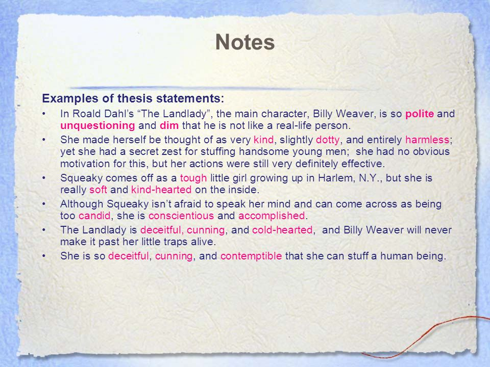 Notes Examples of thesis statements: