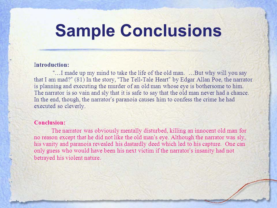 Sample Conclusions Conclusion: