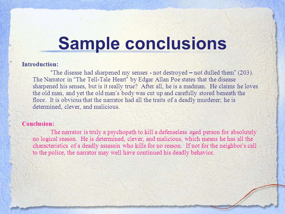Sample conclusions Introduction: Conclusion: