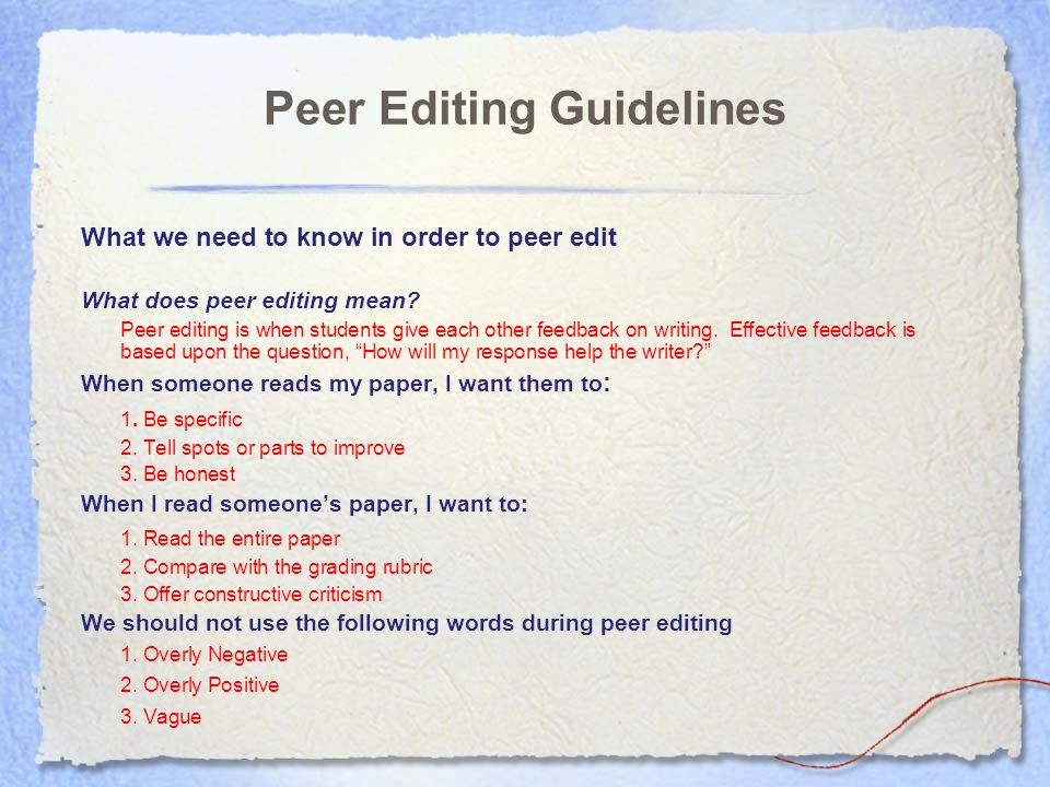 Peer Editing Guidelines