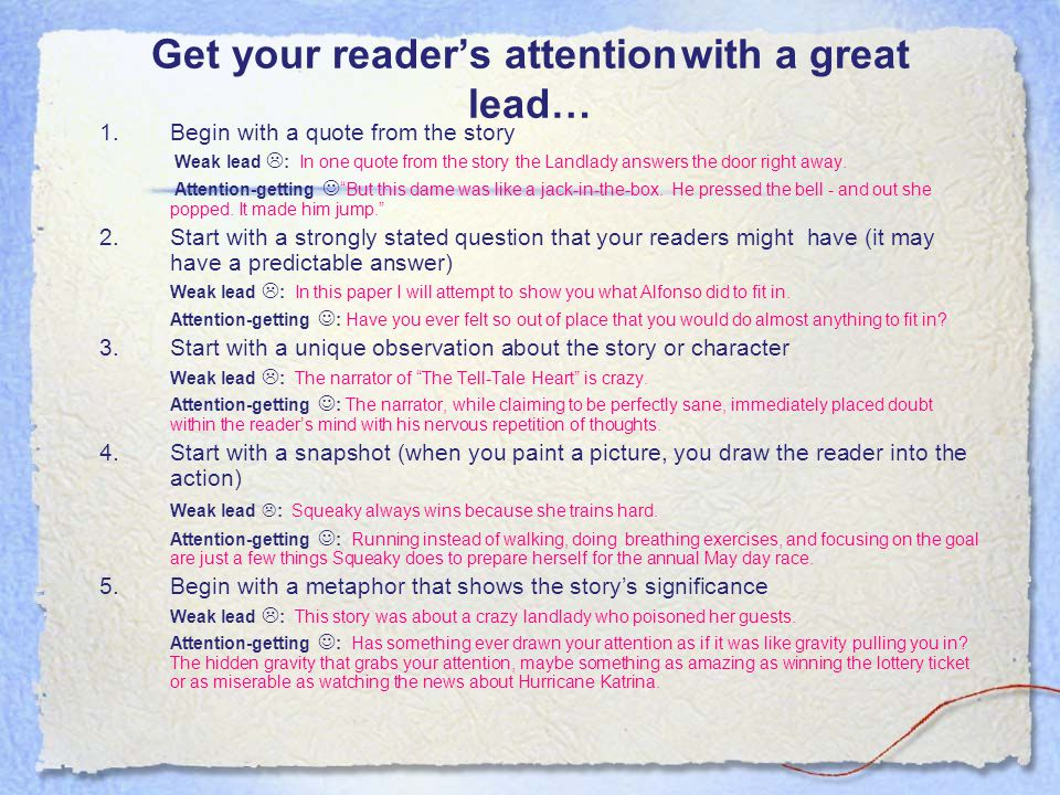 Get your reader's attention with a great lead…