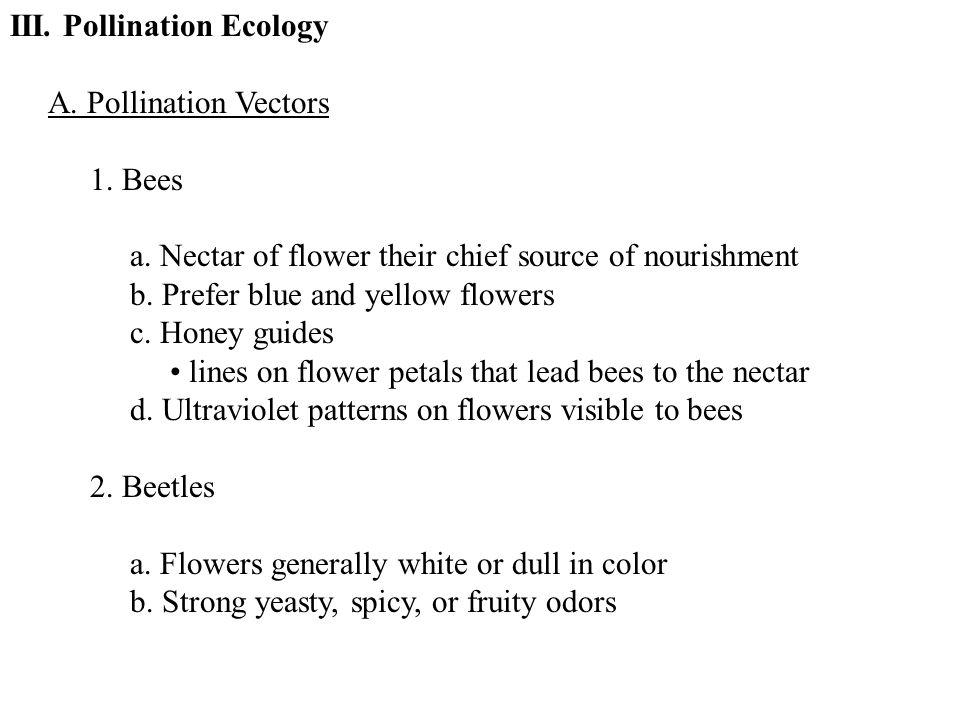 III. Pollination Ecology