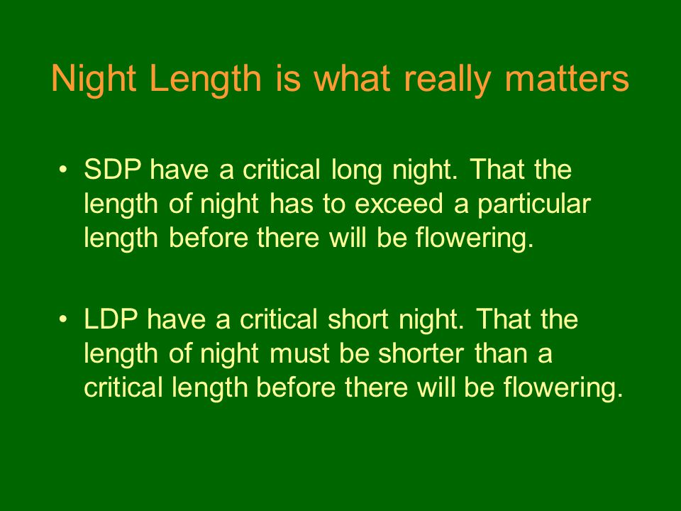 Night Length is what really matters