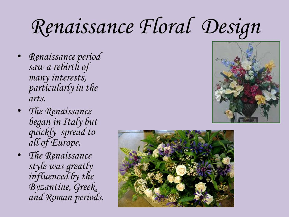 The History Of Floral Design Ppt Video Online Download