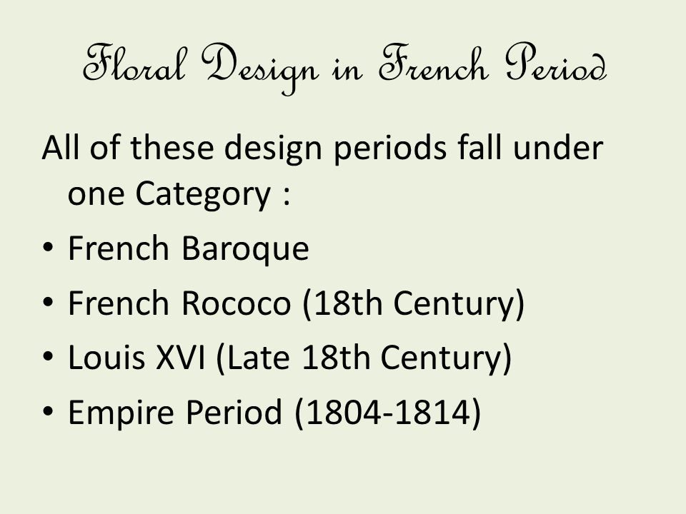 Floral Design in French Period