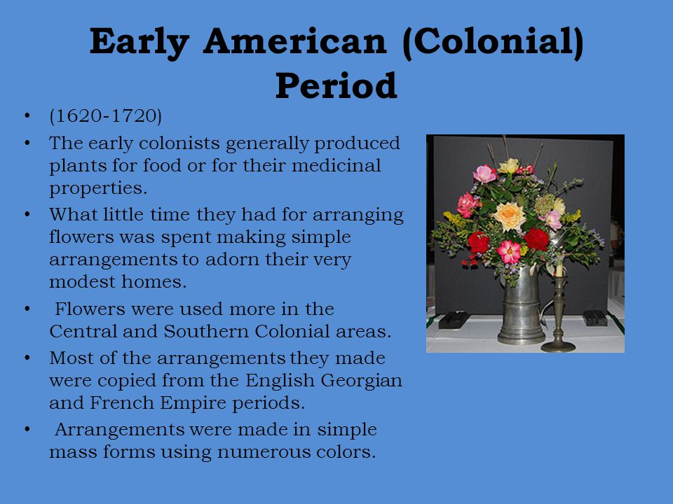 Early American (Colonial) Period